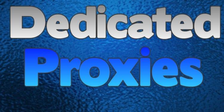 Dedicated Proxy là gì? Mua Dedicated Proxy ở đâu?
