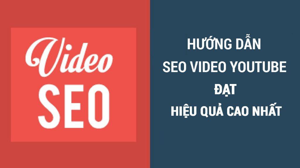 Phần Mềm SEO Video Youtube Đưa Video Lên Top Tìm Kiếm