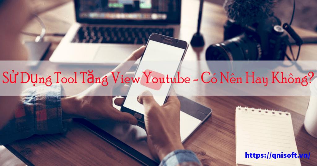 tool tăng view youtube 2021